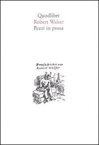 Pezzi in prosa (R. Walser)