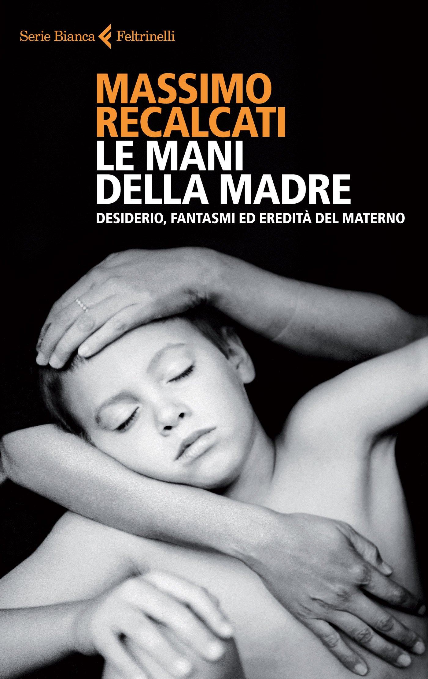 Massimo Recalcati Madre Mani bambino