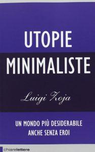 Luigi Zoja Utopie Minimaliste