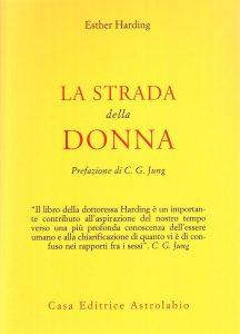 Esther Harding - La strada della donna