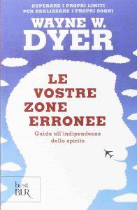 Le vostre zone erronee (W. Dyer)