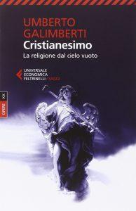 Umberto Galimberti - Cristianesimo, La religione dal cielo vuoto