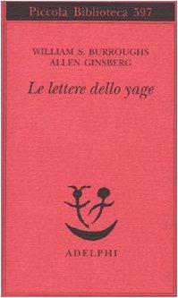 Allen Ginsberg Le lettere dello yage