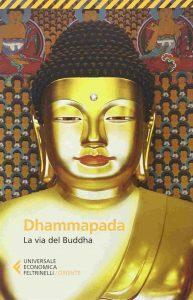Dhammpada - la via del buddha