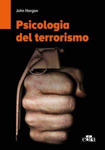 Psicologia del terrorismo (John Horgan)