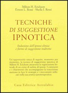 Tecniche di suggestione ipnotica Erickson Ipnosi