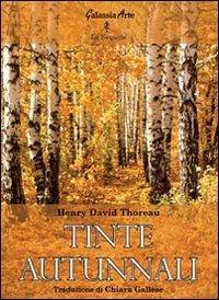 Thoreau Tinte Autunnali
