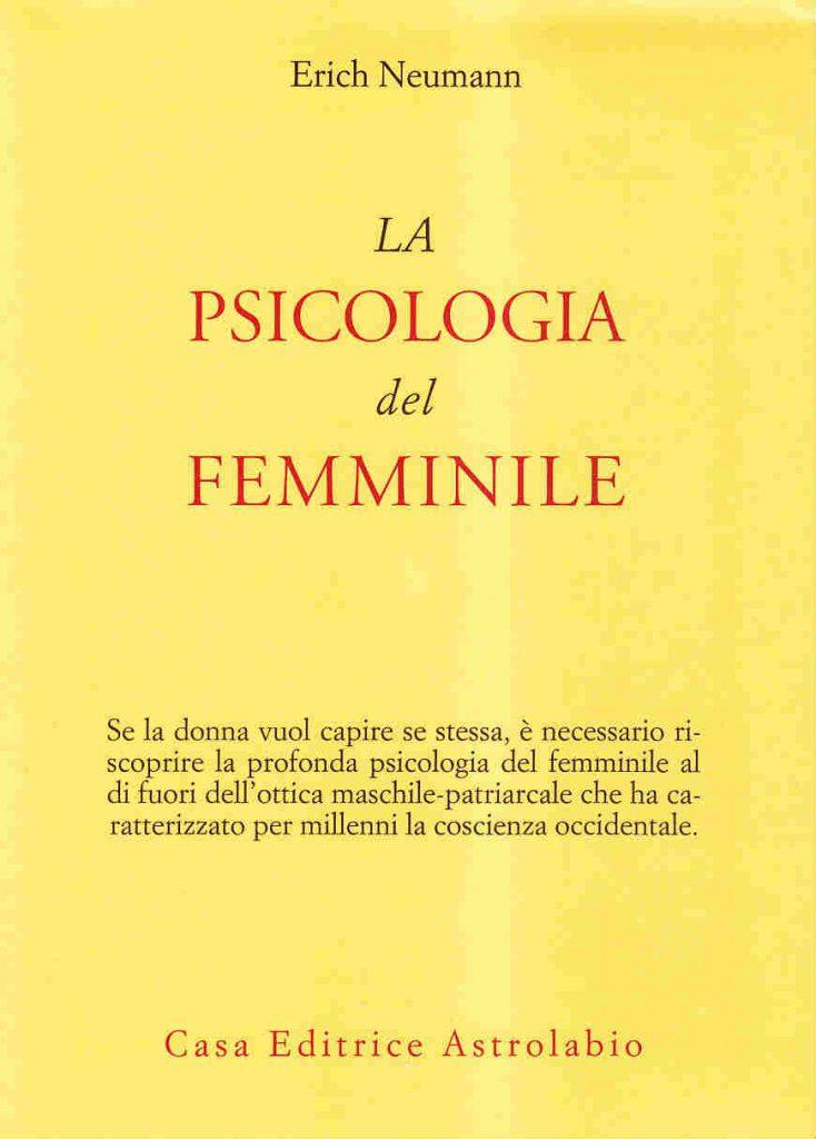 La psicologia del femminile (Erich Neumann)