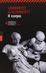 Il corpo (Umberto Galimberti)