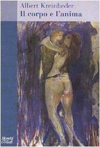 Il corpo e l'anima (Albert Kreinheder)