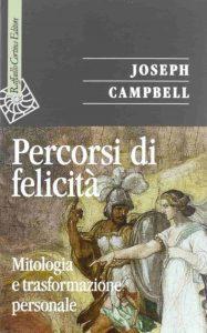 Percorsi di felicità (Joseph Campbell)