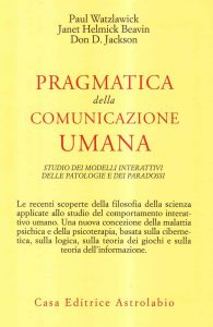 Pragmatica della comunicazione umana (P. Watzalawick)
