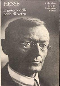 Hermann Hesse - Il giuoco delle perle di vetro