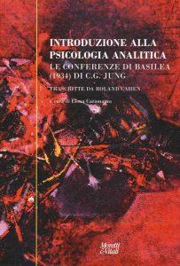 Introduzione alla psicologia analitica. Le conferenze di Basilea (1934)