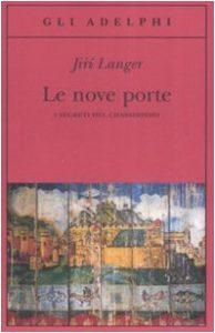 Le nove porte. I segreti del chassidismo (Jiri Langer)