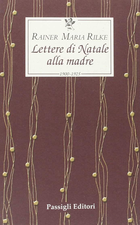 Lettere di Natale alla madre (R.M.Rilke)