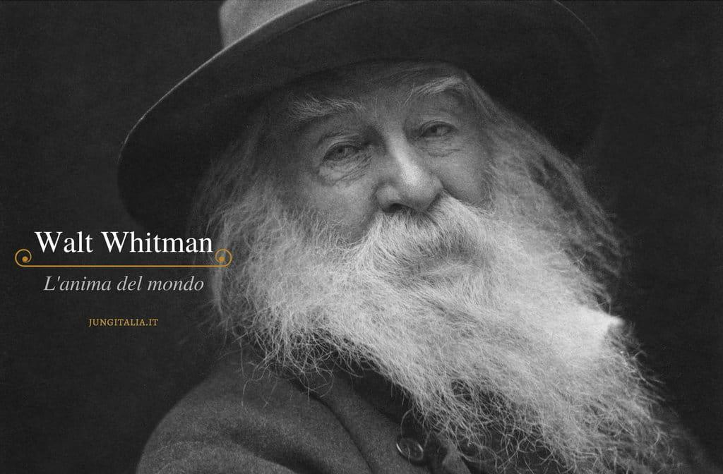 Walt Whitman Anima del mondo poesie