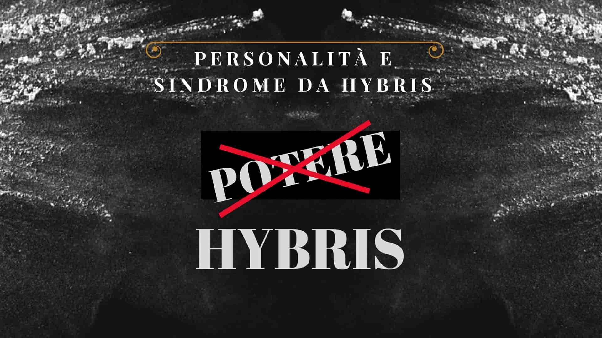 Politica Psicologia Sindrome Hubris Hybris Potere