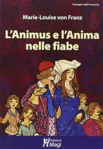 Animus e Anima nelle fiabe Von Franz