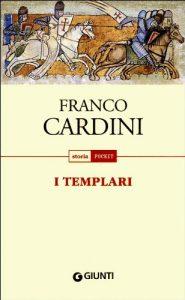 I templari (Franco Cardini)