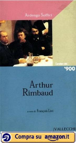 Arthur Rimbaud (a cura di Francois Livi) - Amazon