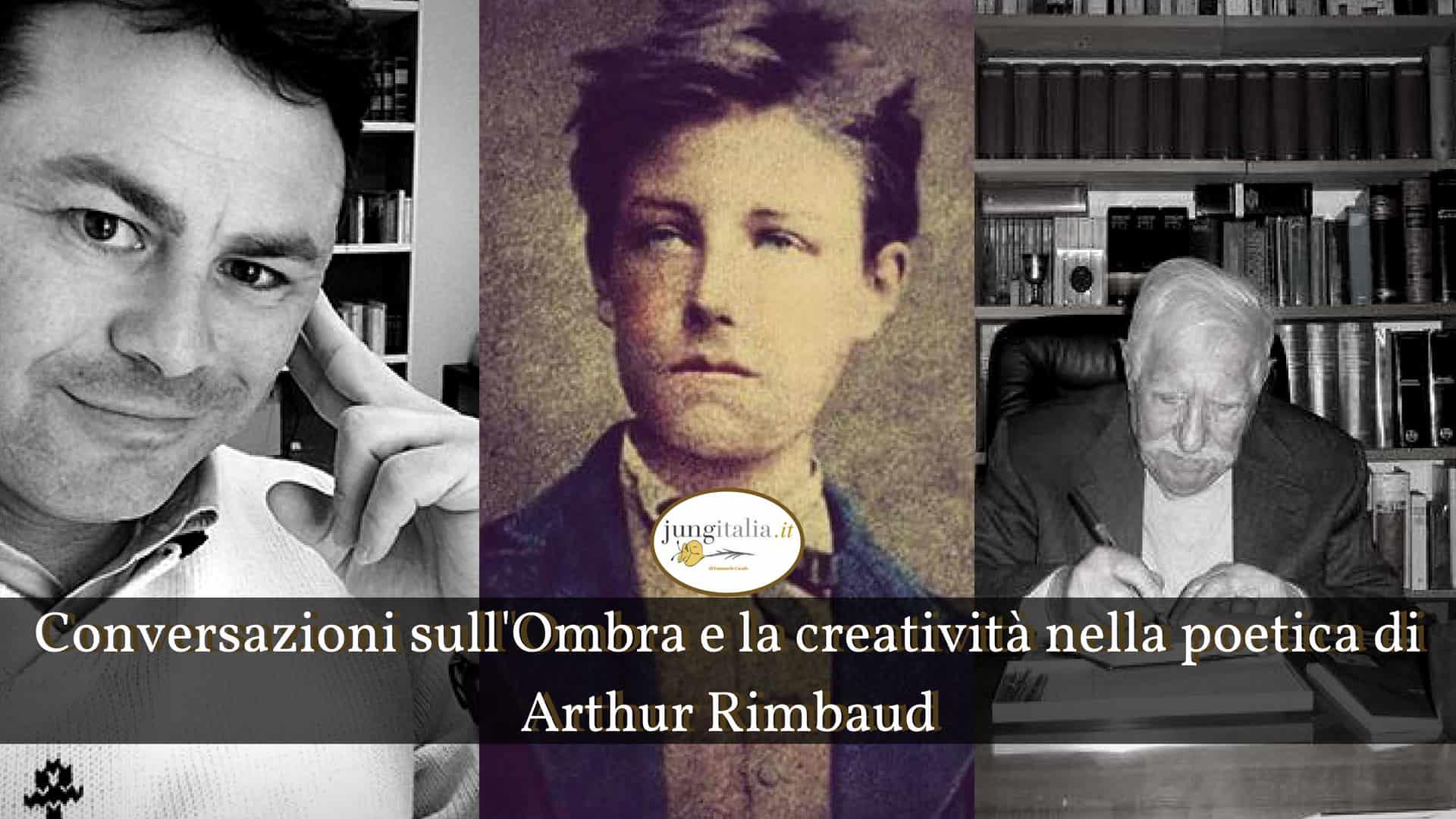 Conversazioni sull'Ombra e la creatività nella poetica di Arthur Rimbaud Intervista a Mario Trevi