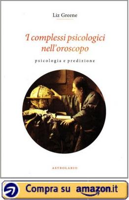 I complessi psicologici nell'oroscopo (Liz Greene) - Amazon