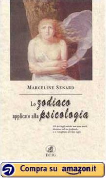 Lo zodiaco applicato alla psicologia (Marceline Senard)