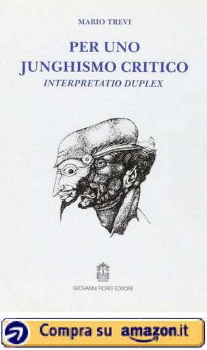 Per uno junghismo critico. Interpretatio duplex Mario Trevi - Amazon