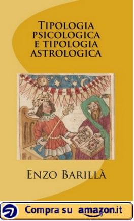 Tipologia psicologica e Tipologia Astrologica (Enzo Barillà) - Amazon