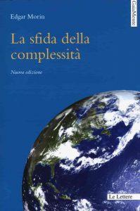 La sfida della complessità (Edgar Morin)