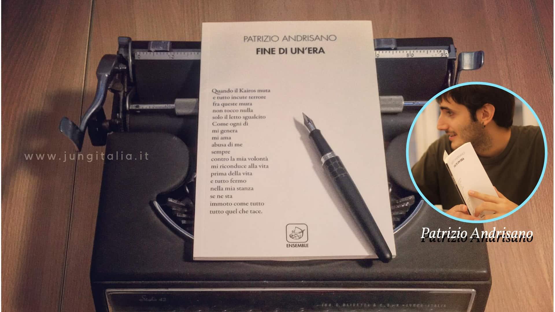 Patrizio Andrisano Poesia La fine di un'era