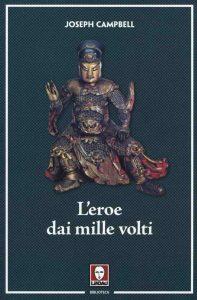 L'eroe dai mille volti - Joseph Campbell-min