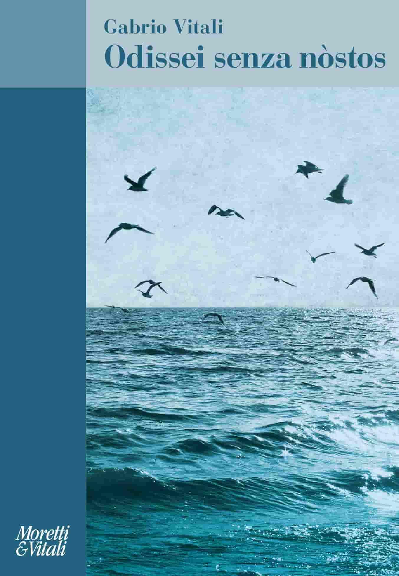 Odissei senza nostos (Gabrio Vitali) - Moretti e Vitali