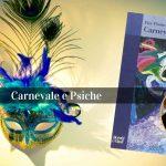 Psicologia Carnevale Psiche