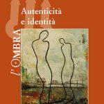 Autenticità e identità (COMPRA IL LIBRO QUI)