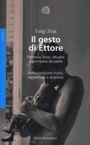 Padre e Psicoanalisi - Il gesto di Ettore - Luigi Zoja