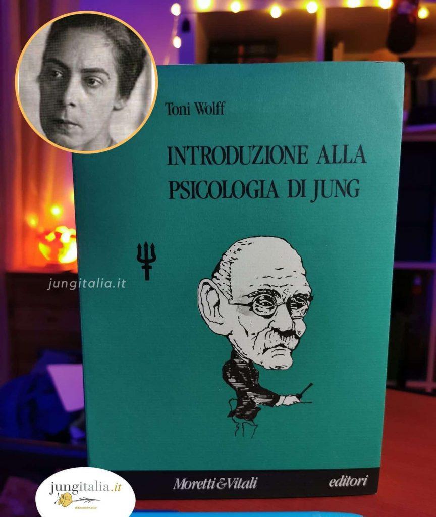Introduzione alla psicologia di C.G.Jung (di Toni Wolff)
