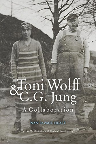 Toni Wolff & C.G.Jung. A collaboration (Nan Savage Healy)